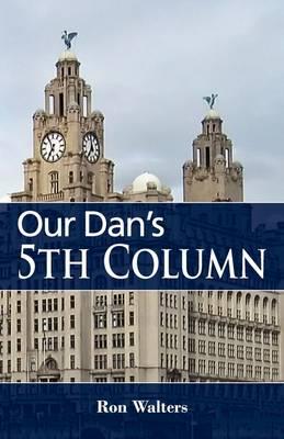 Our Dan's 5th Column (Paperback)