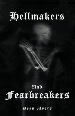 Hellmakers and Fearbreakers (Paperback)