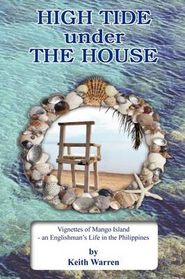 High Tide Under the House (Paperback)