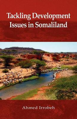 Tackling Development Issues in Somaliland (Paperback)