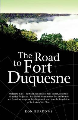 The Road to Fort Duquesne (Paperback)