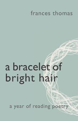 A Bracelet of Bright Hair (Paperback)