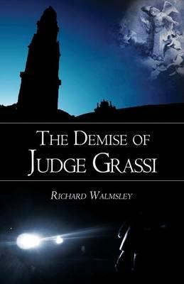 The Demise of Judge Grassi (Paperback)