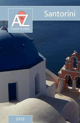 A to Z Guide to Santorini 2013 (Paperback)
