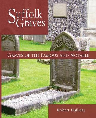 Graves of the Famous and Notable (Paperback)