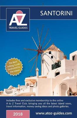 A to Z Guide to Santorini 2018: Including Free Travel Club Membership (Paperback)
