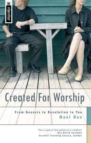 Created for Worship: From Genesis to Revelation to You (Paperback)