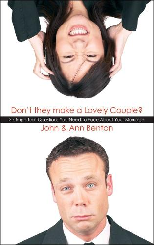 Don't they make a Lovely Couple?: Six important questions you need to face about your marriage (Paperback)