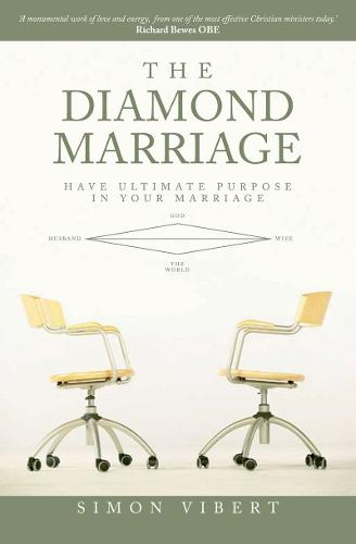 Diamond Marriage: Have Ultimate purpose in your marriage (Paperback)
