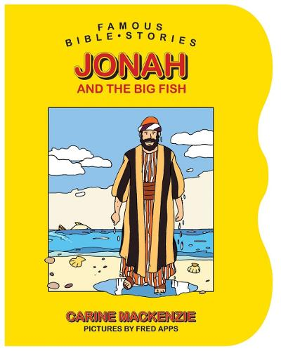 Famous Bible Stories Jonah and the Big Fish - Board Books Famous Bible Stories (Board book)