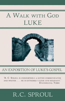 A Walk with God: Luke (Hardback)