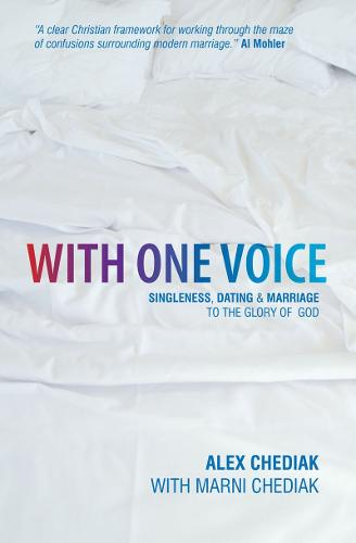 With One Voice: Singleness, dating and marriage - to the glory of God (Paperback)