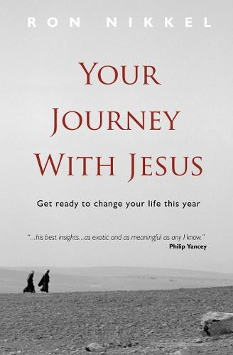Your Journey with Jesus: Get ready to change your life this year - Daily Readings (Paperback)