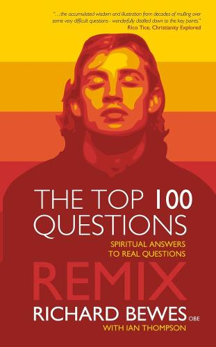 Top 100 Questions Remix: Spiritual Answers to Real Questions (Paperback)
