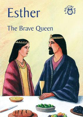 Esther: The Brave Queen - Bible Time (Paperback)