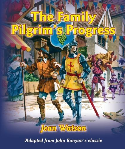 The Family Pilgrim's Progress (Hardback)