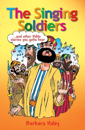 The Singing Soldiers: ...and other Bible Stories (Paperback)