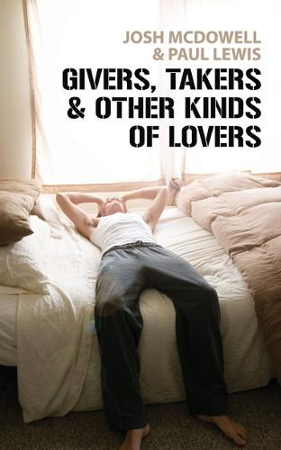 Givers, Takers And Other Kinds of Lovers (Paperback)