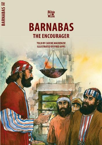Barnabas: The Encourager - Bible Wise (Paperback)