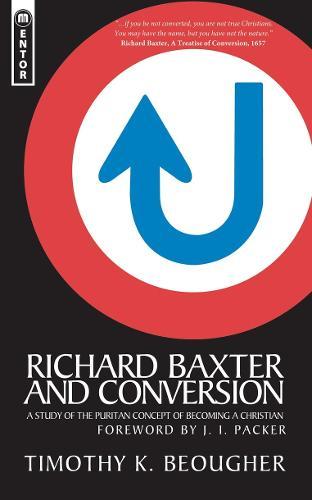 Richard Baxter And Conversion (Paperback)