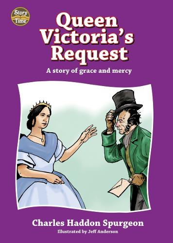 Queen Victoria's Request - Story Time (Hardback)