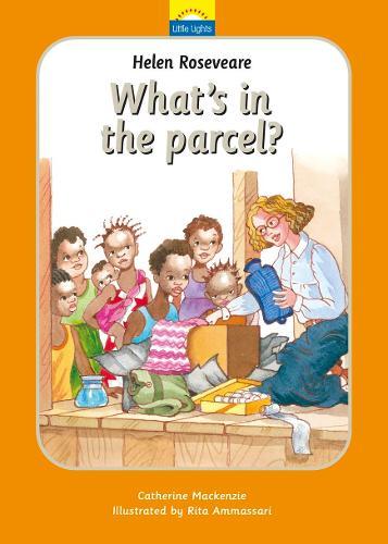 Helen Roseveare: What's in the parcel? - Little Lights (Hardback)