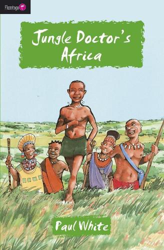Jungle Doctor's Africa - Flamingo Fiction 9-13s (Paperback)