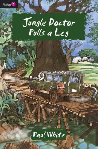 Jungle Doctor Pulls a Leg - Flamingo Fiction 9-13s (Paperback)