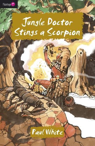 Jungle Doctor Stings a Scorpion - Flamingo Fiction 9-13s (Paperback)