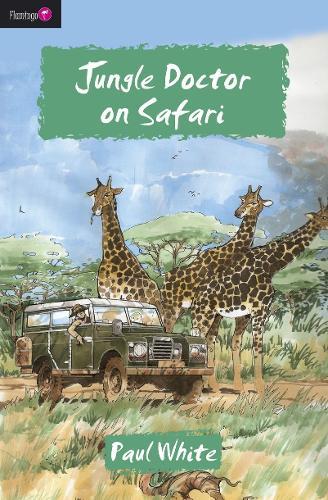 Jungle Doctor on Safari - Flamingo Fiction 9-13s (Paperback)