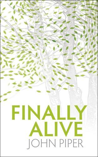 Finally Alive (Paperback)