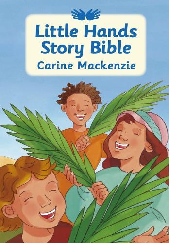 Little Hands Story Bible (Hardback)