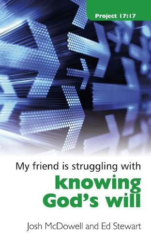 Struggling With Knowing God's Will - Project 17:17 (Paperback)