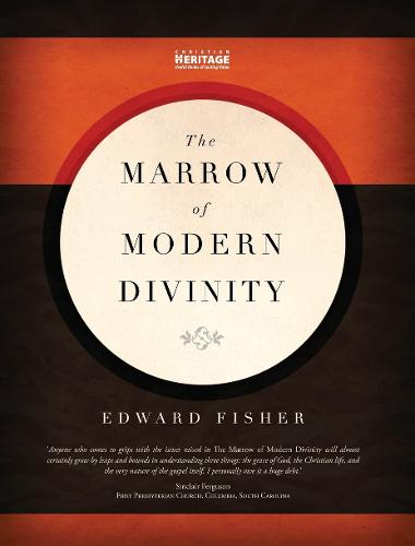 Marrow of Modern Divinity (Hardback)