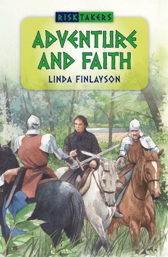 Adventure and Faith - Risktakers (Paperback)