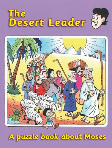 The Desert Leader: A puzzle book about Moses - Puzzle (Paperback)