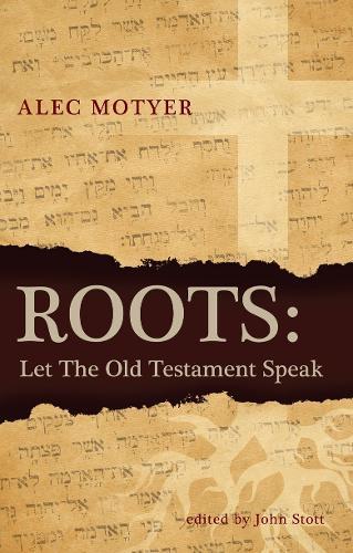 Roots: Let the Old Testament Speak (Paperback)