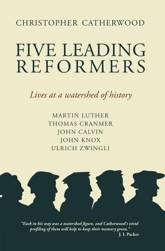 Five Leading Reformers: Lives at a Watershed of History - Biography (Paperback)