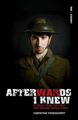 Afterwards I Knew: Stories from the First and Second World Wars. (Paperback)