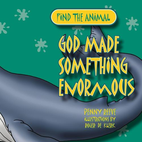 God Made Something Enormous - Find the Animal (Paperback)