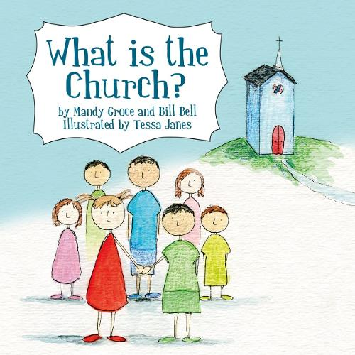What is the Church? - Colour Books (Paperback)