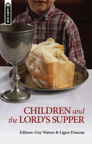 Children and the Lord's Supper (Paperback)
