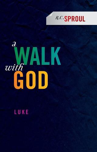 A Walk With God: Luke (Paperback)