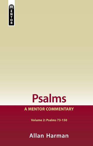 Psalms Volume 2 (Psalms 73-150): A Mentor Commentary - Mentor Commentary (Hardback)