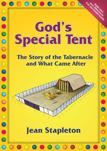 God's Special Tent: The Story of the Tabernacle and What Came After - Activity (Paperback)