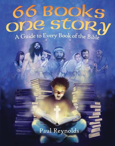 66 Books One Story: A Guide to Every Book of the Bible (Paperback)