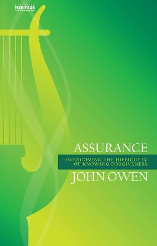 Assurance: Overcoming the Difficulty of Knowing Forgiveness (Paperback)