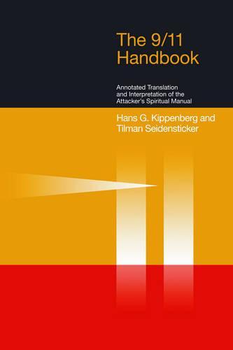 The 9/11 Handbook: Arabic Text, Annotated Translation and Interpretation of the Attacker's Spiritual Manual (Paperback)