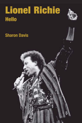 Lionel Richie: Hello - Popular Music History (Hardback)