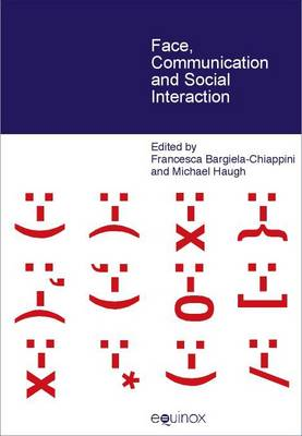 Face, Communication and Social Interaction (Hardback)